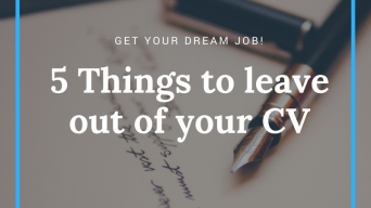 5 Things to leave out of your CV