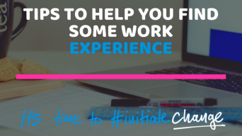 4 Tips to help you find some work experience