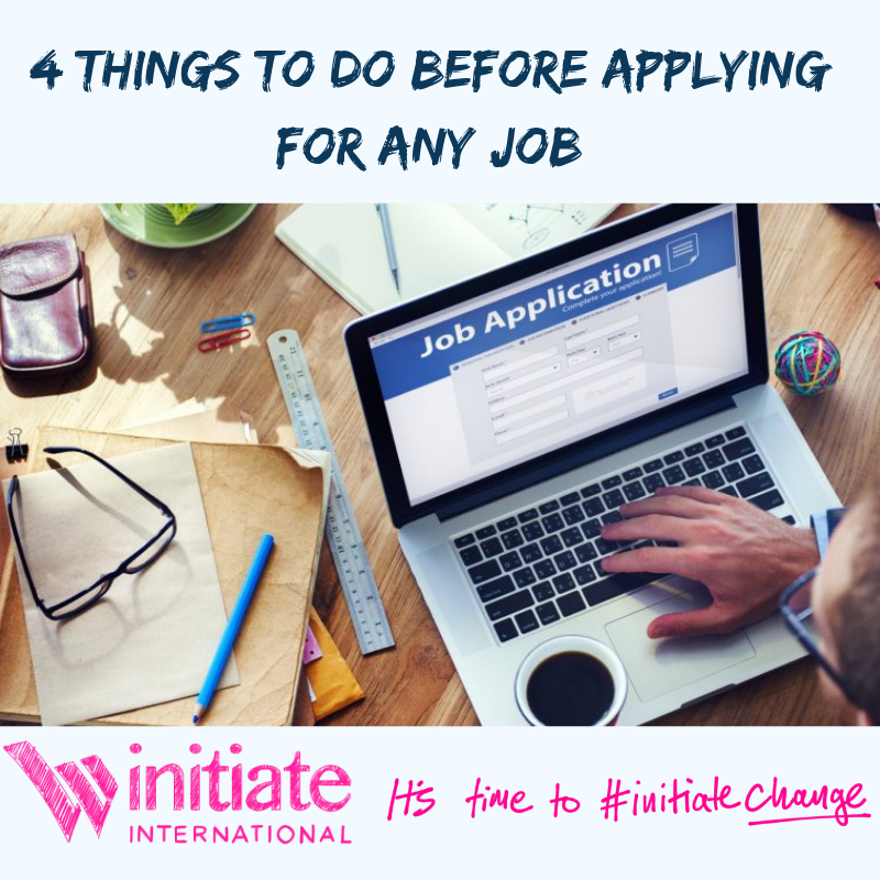 4 Things To Do Before Applying For Any Job