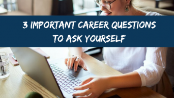 3 Important career questions to ask yourself