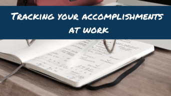 Tracking your accomplishments at work